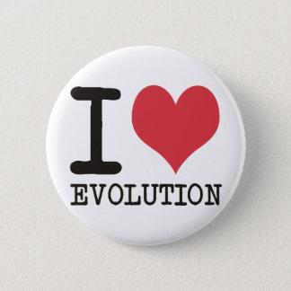 I LOVE Evolution Products & Designs! 6 Cm Round Badge