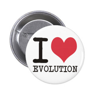 I LOVE Evolution Products & Designs! 6 Cm Round Badge