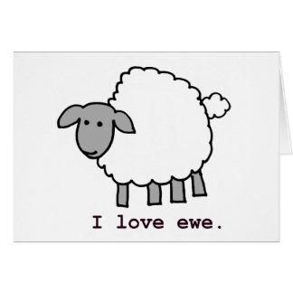 I Love Ewe Sheep Greeting Card
