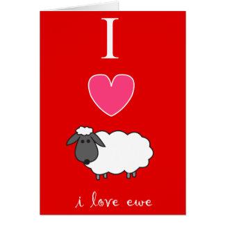 I Love Ewe Valentine's Day Card