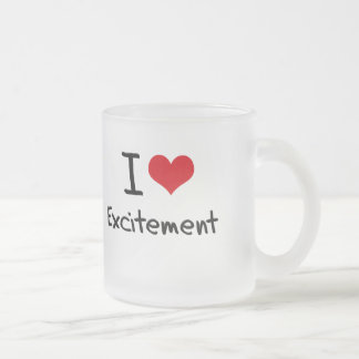 I love Excitement Frosted Glass Mug