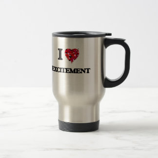 I love Excitement Stainless Steel Travel Mug