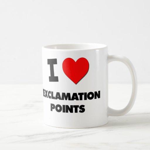 I love Exclamation Points Coffee Mug
