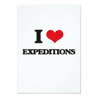 "I love EXPEDITIONS 5"" X 7"" Invitation Card"