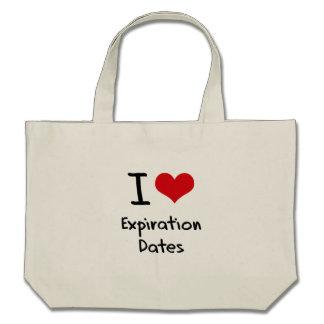I love Expiration Dates Canvas Bags