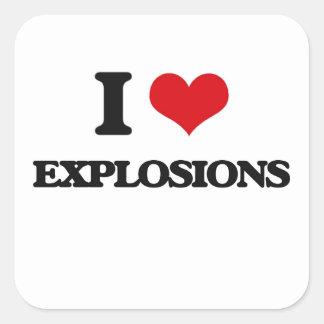 I love EXPLOSIONS Square Sticker