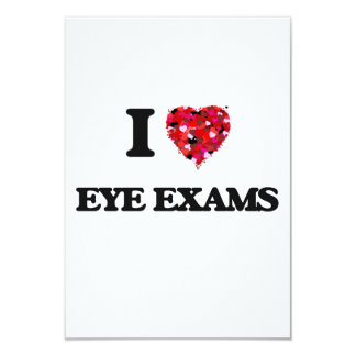 I love Eye Exams 9 Cm X 13 Cm Invitation Card