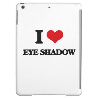 I love EYE SHADOW iPad Air Cover