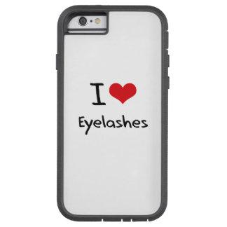 I love Eyelashes Tough Xtreme iPhone 6 Case