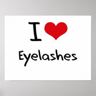 I love Eyelashes Posters