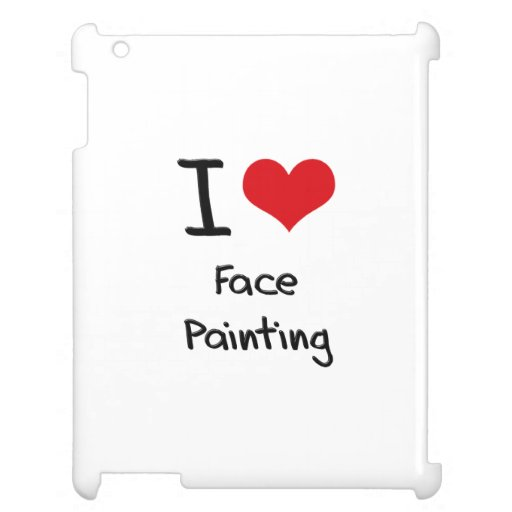 I Love Face Painting Case For The iPad 2 3 4