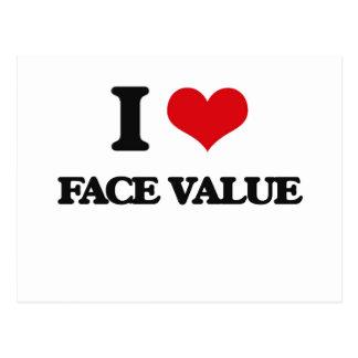 I love Face Value Postcard