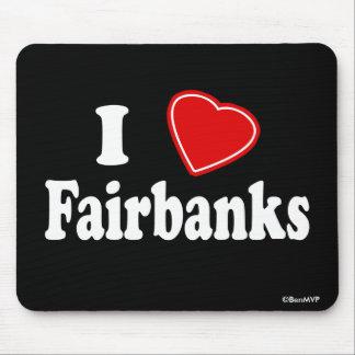I Love Fairbanks Mouse Pad