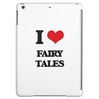 I love Fairy Tales Case For iPad Air