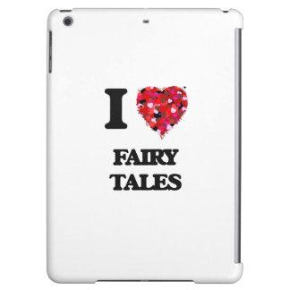 I Love Fairy Tales