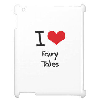I Love Fairy Tales iPad Cover
