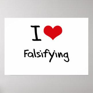 I Love Falsifying Print