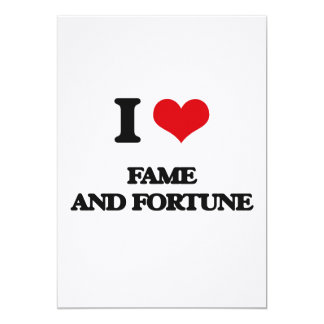 I love Fame And Fortune 13 Cm X 18 Cm Invitation Card