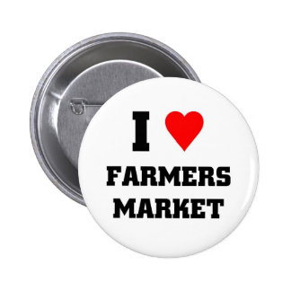 I love Farmers Market 6 Cm Round Badge