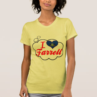 I Love Farrell, Pennsylvania T Shirts