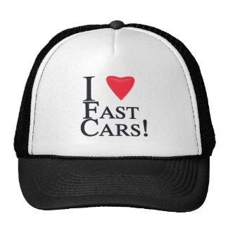 I Love Fast Cars! Cap