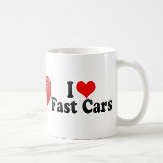 I Love Fast cars Mug