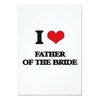"""I love Father Of The Bride 3.5"""" X 5"""" Invitation Card"""