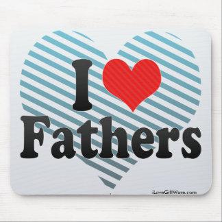 I Love Fathers Mousepad