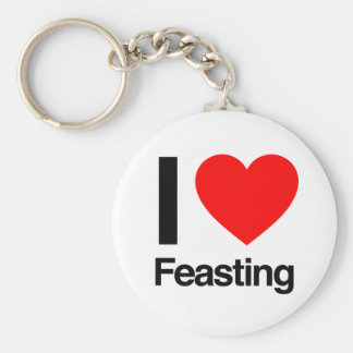 i love feasting keychains