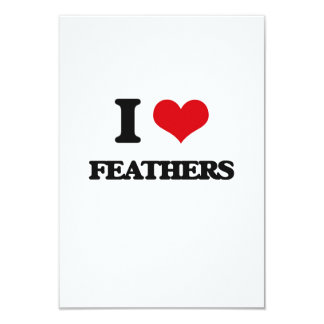 """I love Feathers 3.5"""" X 5"""" Invitation Card"""