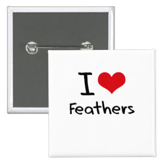 I Love Feathers Pins