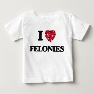 I Love Felonies Tees