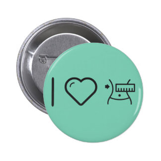 I Love Female Sexies 2 Inch Round Button