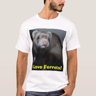 I Love Ferrets! T-Shirt