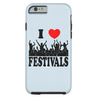 I Love festivals (blk) Tough iPhone 6 Case