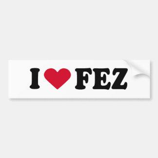 I LOVE FEZ BUMPER STICKER