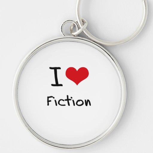 I Love Fiction Key Chains