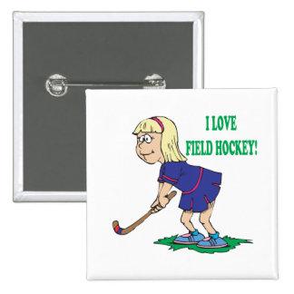 I Love Field Hockey Pin
