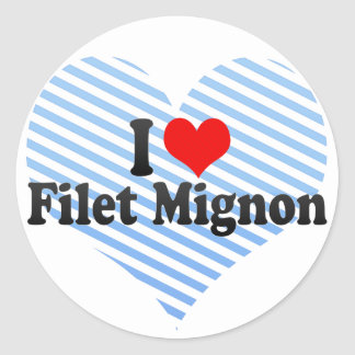 I Love Filet Mignon Classic Round Sticker