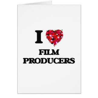 I love Film Producers Greeting Card