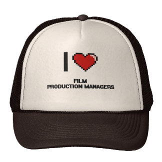 I love Film Production Managers Trucker Hat
