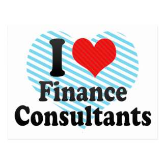 I Love Finance Consultants Post Card