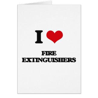 i LOVE fIRE eXTINGUISHERS Greeting Card