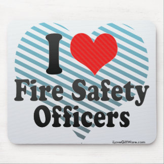 I Love Fire Safety Officers Mousepads