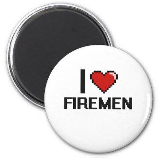 I love Firemen 6 Cm Round Magnet