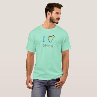 I Love First UU T-shirt