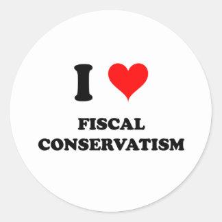 I Love Fiscal Conservatism Round Sticker