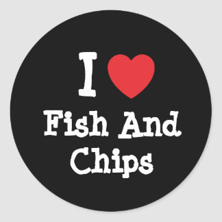 I love Fish And Chips heart T-Shirt Round Stickers