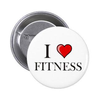 I love fitness 6 cm round badge