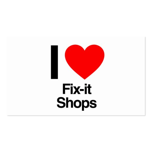 i love fix it shops business card
